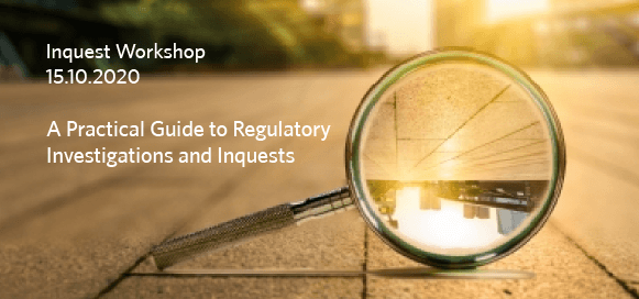 Regulatory Investigations and Inquests.